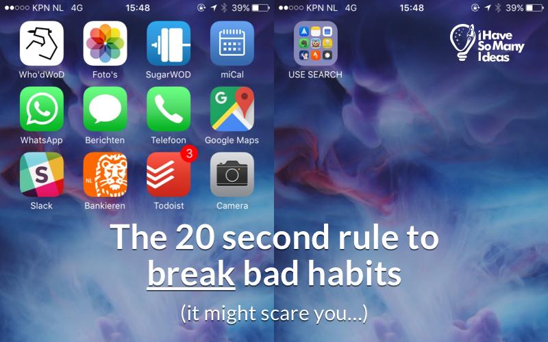 20 second rule to break bad habits